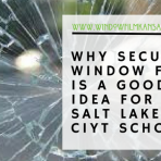 School security window film kansas city