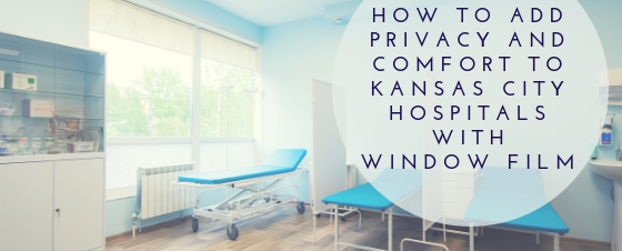 kansas city hospital window film