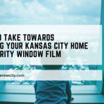 home security window film kansas city