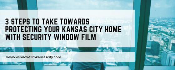home security window film kansas city